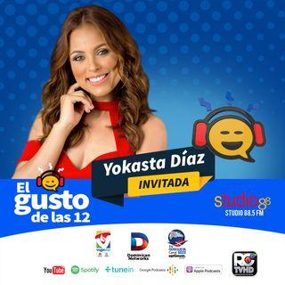 El Gusto de las 12 Episodio 28 Agosto 7-2019 Yokasta Diaz