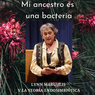Mi ancestro es una Bacteria