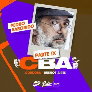 Pedro Saborido / Córdoba y Buenos Aires - Parte IX
