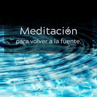 Meditación para volver a la fuente