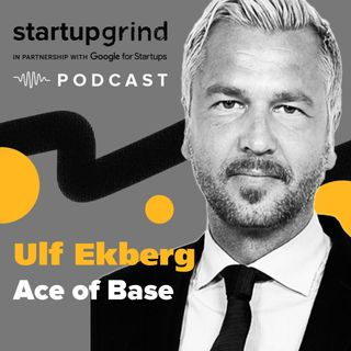 Ulf Ekberg (Ace of Base) hosted by Startup Grind Uppsala