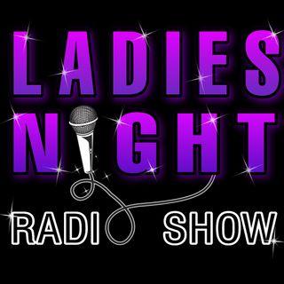 Ladies Night Radio Show