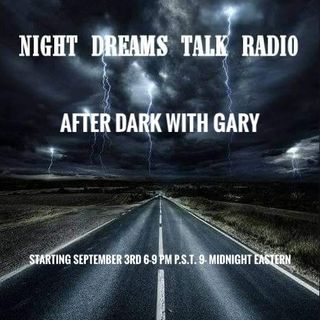 Night Dreams Talk Radio After Dark