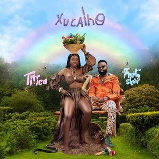 Titica feat. Preto Show - Xucalho (Afro House) BAIXAR AGORA MP3
