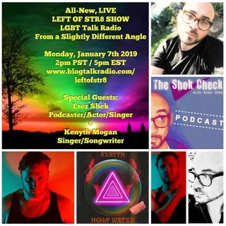 Left of Str8 Show:  Monday, January 7th With Erez Shek and Kenyth Mogan