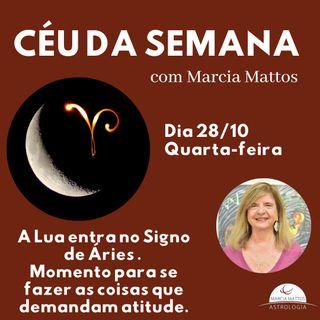 Céu da Semana - Quarta, dia 28/10: A Lua entra no Signo de Áries e permanece nesse Signo.