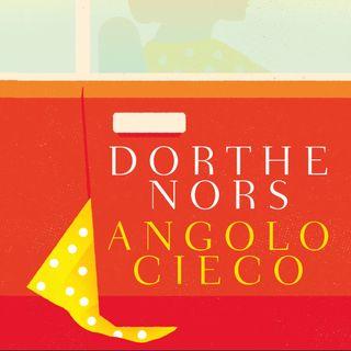 "Ingrid Basso ""Angolo cieco"" di Dorthe Nors"
