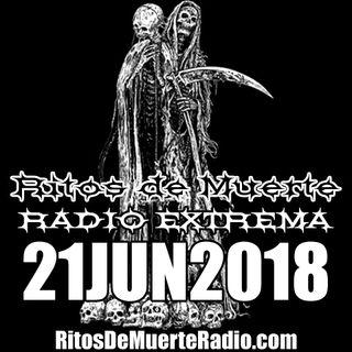 Ritos De Muerte Radio Show 21JUN2018