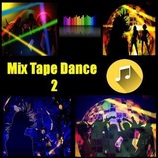 Mix Tape Dance 2