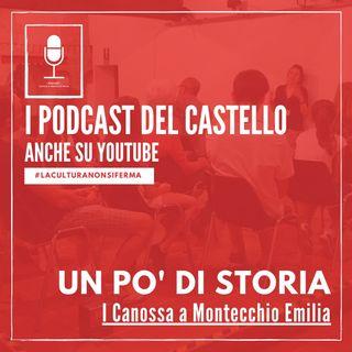 I Canossa a Montecchio Emilia