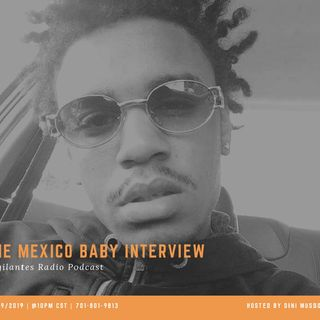 The Mexico Baby Interview.