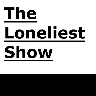 The Resurrection | The Loneliest Show 1