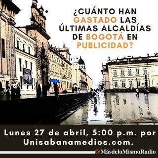 La plata de las alcaldías de Bogotá en publicidad