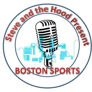 Steve and the Hood Present Boston Sports: Talking Bruins, Red Sox, Patriots, and Celtics