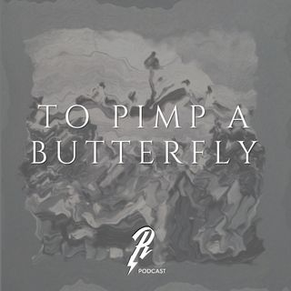 LP 017 KENDRICK LAMAR - TO PIMP A BUTTERFLY