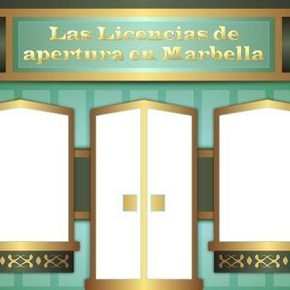 Licencias de apertura en Marbella