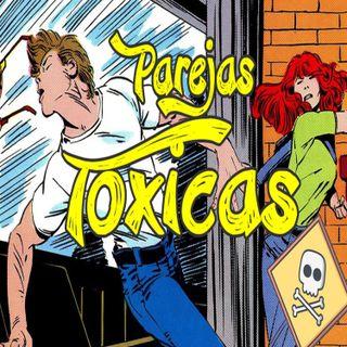 PAREJAS TOXICAS ¿ERES TOXICO? (capitulo 3)