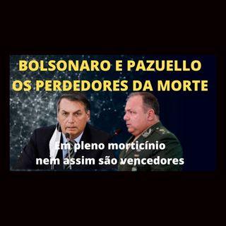 Bolsonaro e Pazuello, os Perdedores da Morte