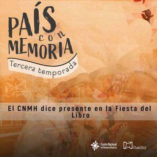 43 País con Memoria - El CNMH dice presente en la Fiesta del Libro