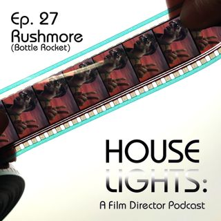 House of Anderson - 27 - Rushmore (Bottle Rocket)