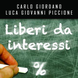 """Carlo Giordano """"Liberi da interessi"""""""