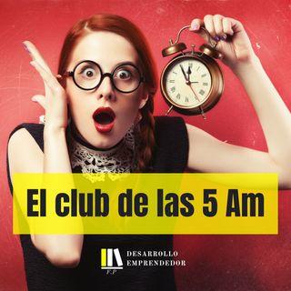 #017 - El Club de las 5 Am