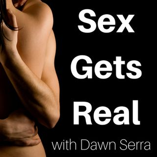 Sex Gets Real 231: Sensuality discovered with Ev'Yan Whitney