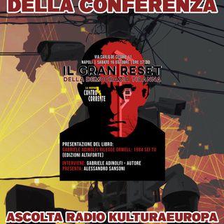 Registrazione della Conferenza - Il Gran Reset della Democrazia Tiranna
