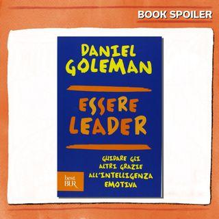 Ep. 08 - Essere Leader - di e con Silvia Favulli - Book Spoiler - Management