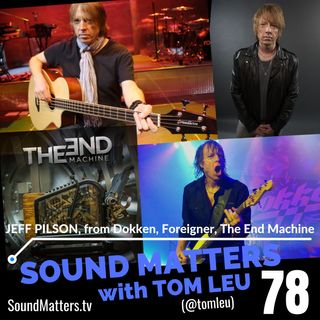 078: Jeff Pilson from Foreigner, Dokken, The End Machine