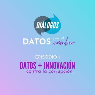 Datos + Innovacion contra la corrupción