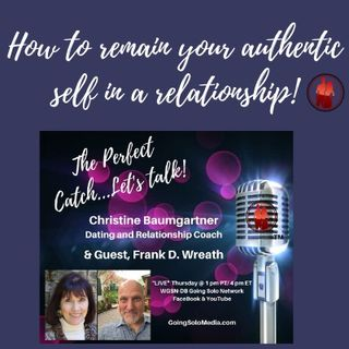 How to remain your authentic self in a relationship!
