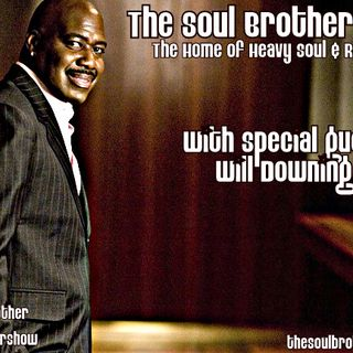 The Soul Brother Show Featuring Will Downing