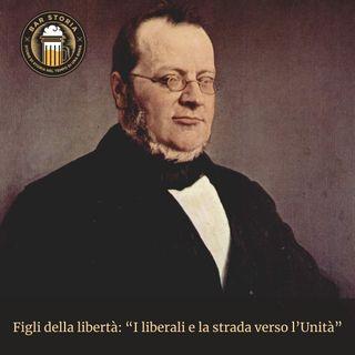 Figli della libertà - I liberali e la strada verso l'Unità