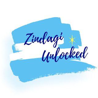 Zindagi Unlocked - Episode 1
