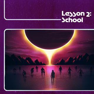 Lesson 2: School