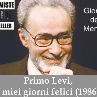 Ep. 10 Intervista impossibile a Primo Levi - Giornata della Memoria