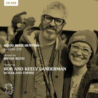 EP-228 Rob and Keely Landerman of Woodland Empire