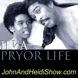 04-10-19-John And Heidi Show-RichardPryorJr-InAPryorLife