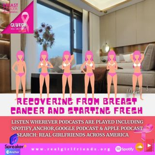 💪🏾💪🏽💪🏼Recovering From Breast Cancer and Starting Fresh - Part 3/3