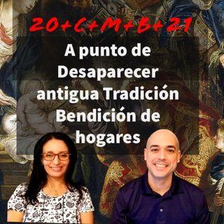 Episodio 424: A punto de Desaparecer Antigua Tradición 😲 Bendición De Hogares 🙏 20+C+M+B+21 🤔 con Julie Román 👏