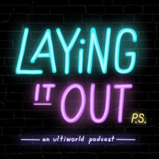 Laying it Out: A Deep Chat with Charlie [Ep. 5]