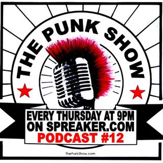 The Punk Show #12 - 04/18/2019
