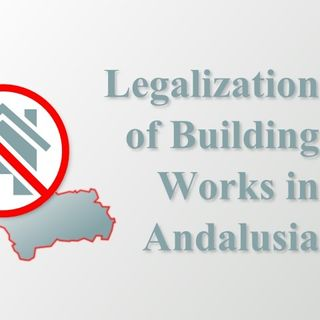 Legalization of Properties in Andalusia