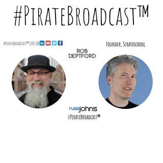 Catch Rob Deptford on the #PirateBroadcast™