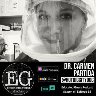 EP055: Dr. Carmen Partida