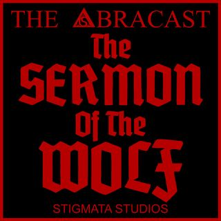 The Sermon of the Wolf: Werewolves in Myth and Legend