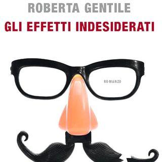 Roberta Gentile - Gli effetti indesiderati