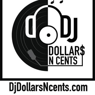 DJ Dollar$NCents Mix