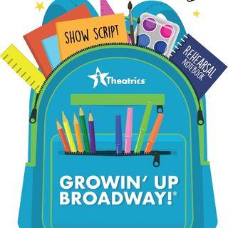 Growin' Up Broadway